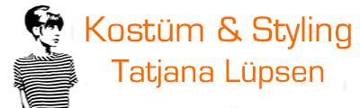 Kostümbildnerin & Stylistin – Tatjana Lüpsen